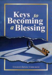 Keys To becoming a Blessing